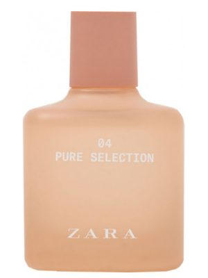 04 Pure Selection Zara