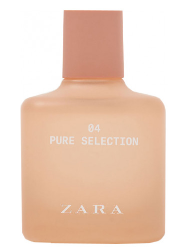 04 Pure Selection Zara