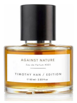 Against Nature Timothy Han Edition Perfumes