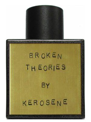 Broken Theories Kerosene