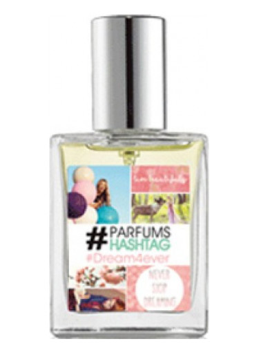 #Dream4ever #Parfum Hashtag