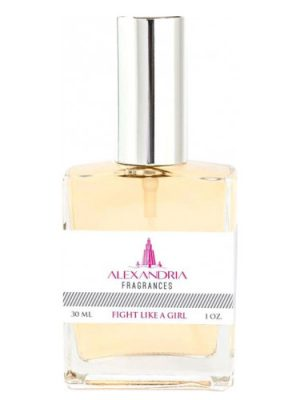 Fight Like A Girl  Alexandria Fragrances