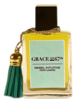 Grace at 67th Rebel Intuitive Perfumerie