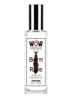 Just Wow Born To Rule Croatian Perfume House