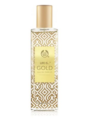 Life is Gold The Body Shop