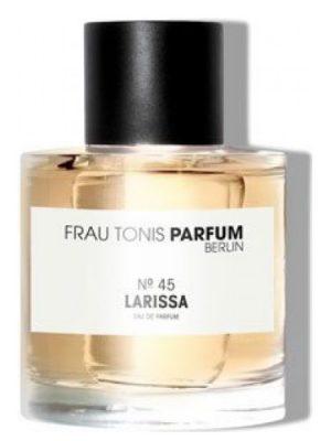 No. 45 Larissa Frau Tonis Parfum