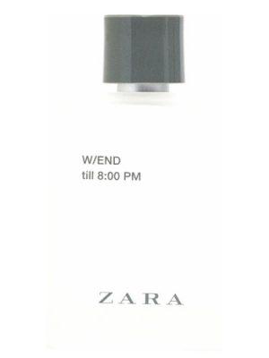 Zara W/END till 8:00 PM Zara