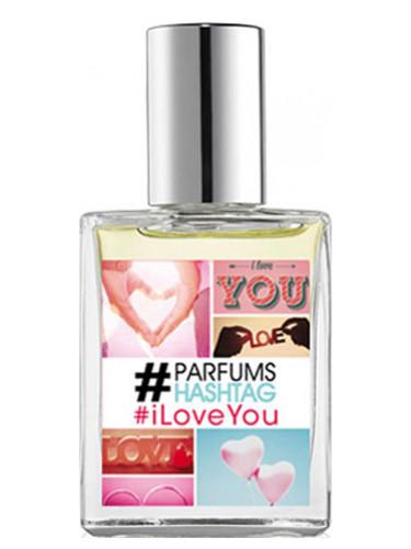 #iloveYou #Parfum Hashtag